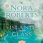 Island of Glass: Guardians Trilogy, Book 3 Audiobook by Nora Roberts Narrated by Saskia Maarleveld