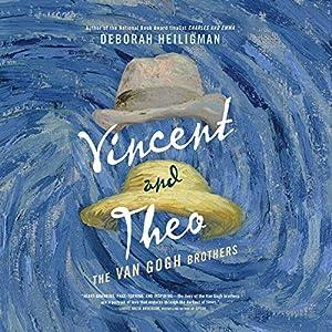 Vincent & Theo: The Van Gogh Brothers Hörbuch von Deborah Heiligman Gesprochen von: Phil Fox