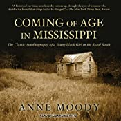 Coming of Age in Mississippi | [Anne Moody]