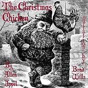 The Christmas Chicken: A Novella | [Allen Appel]