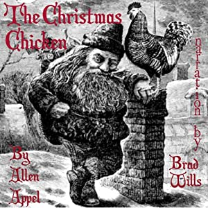 The Christmas Chicken: A Novella | [Allen Appel]