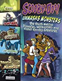 img - for Scooby-Doo! Unmasks Monsters: The Truth Behind Zombies, Werewolves, and Other Spooky Creatures book / textbook / text book