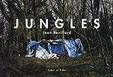 echange, troc Jean Revillard - Jungles : Abris de fortune aux abords de la Manche