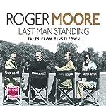 Last Man Standing | Roger Moore