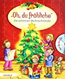 """""""Oh, du fr�hliche"""": Die sch�nsten Weihnachtslieder"""