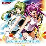 beatmania IIDX 19 Lincle ORIGINAL SOUNDTRACK