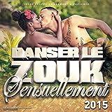 Danser le Zouk Sensuellement 2015
