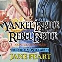 Yankee Bride - Rebel Bride, Book 5