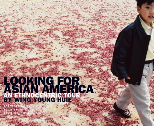 Image for publication on Looking for Asian America: An Ethnocentric Tour by Wing Young Huie