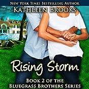 Rising Storm: A Bluegrass Brothers Novel, Volume 2 | Kathleen Brooks