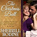 The Christmas Ball (       UNABRIDGED) by Sherrill Bodine Narrated by Polly Lee