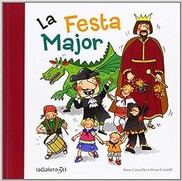 La Festa Major: Anna; Calafell, Roser, (il.) Canyelles: 9788424645625