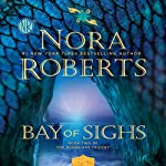 Bay of Sighs: Guardians Trilogy, Book 2 | Nora Roberts