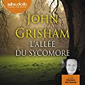 L'Allée du sycomore Audiobook by John Grisham Narrated by Stéphane Ronchewski