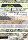 img - for Urban Design Practice: An International Review 1st edition by Loew, Sebastian (2012) Hardcover book / textbook / text book
