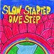 君と僕の歌 (SLOW STARTER ONE STEP)