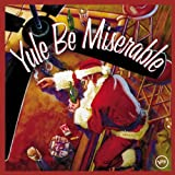 Yule Be Miserableby Various