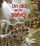 Un día en la selva (Spanish Edition)
