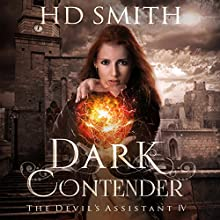 Dark Contender: The Devil's Assistant, Book 4 Audiobook by HD Smith Narrated by Lauren Fortgang