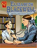 Elizabeth Blackwell:Americas First Woman Doctor