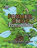 img - for Farmer Phil's Permaculture book / textbook / text book