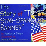 "The Story of ""the Star-Spangled Banner"""