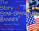 The Story of the Star-Spangled Banner