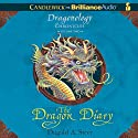 The Dragon Diary: The Dragonology Chronicles, Volume 2 (       UNABRIDGED) by Dugald A. Steer Narrated by James Clamp