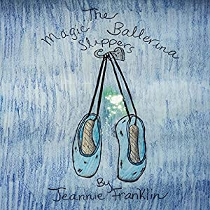 The Magic Ballerina Slippers Audiobook