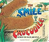 img - for The Smile of a Crocodile: Rhymes for Chloe (and Kyle) book / textbook / text book
