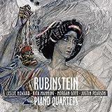 RUBENSTEIN. Piano Quartets. Howard/Manning/Goff/Pearson