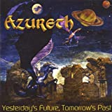Yesterdays Future Tomorrows Past by Azureth (2005-08-16)
