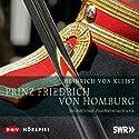 Prinz Friedrich von Homburg Hörspiel von Heinrich von Kleist Gesprochen von: Rolf Schult, Paul Walter Jacob