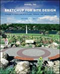 SketchUp for Site Design: A Guide to...