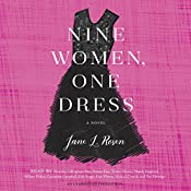 Nine Women, One Dress: A Novel | [Jane L. Rosen]