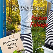 Poison Foliage: A Shady Acres Mystery, Book 3 | Cynthia Hickey