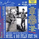 Michel & Bob Dylan Fest 2004