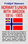 Norway's Union with Sweden (1814-1905...
