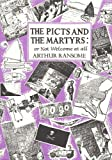Image of The Picts and The Martyrs: or, Not Welcome At All