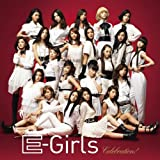 E-Girls「Celebration!」