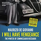 I Will Have Vengeance: Commissario Ricciardi, Book 1 | Maurizio de Giovanni