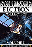 img - for Science Fiction Collection Vol. I: 15 Works. (Edison's Conquest of Mars, A Columbus of Space, Darkness And Dawn, Astronomy With An Opera-Glass and more) book / textbook / text book
