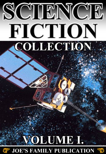 Science Fiction Collection Vol. I: 15 Works. (Edison'S Conquest Of Mars, A Columbus Of Space, Darkness And Dawn, Astronomy With An Opera-Glass And More)