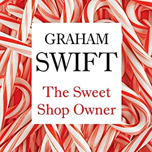 The Sweet-Shop Owner Audiobook