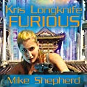 Furious: Kris Longknife, Book 10 Audiobook by Mike Shepherd Narrated by Dina Pearlman