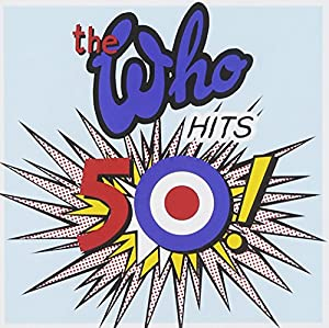 The Who Hits 50 [2 CD]