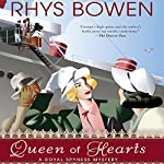 Queen of Hearts (       UNABRIDGED) by Rhys Bowen Narrated by Katherine Kellgren
