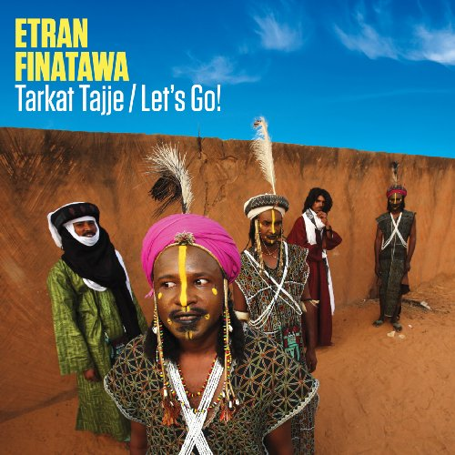 ETRAN-FINATAWA-Etran-Finatawa-Tarkat-Tajje-Let-039-s-Go-CD-SEALED-NEW