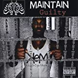 Guilty by Maintain (2010-03-16?