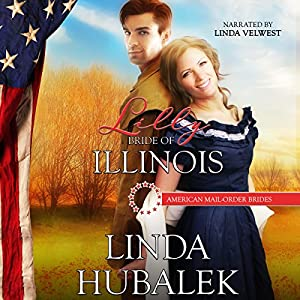 Lilly: Bride of Illinois Audiobook